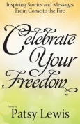Celebrate Your Freedom