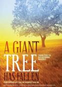 A Giant Tree Has Fallen