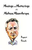 Musings and Mutterings of a Maltese Misanthrope