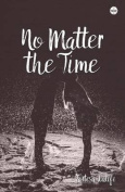 No Matter the Time