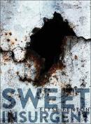 Sweet Insurgent