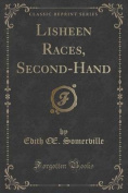 Lisheen Races, Second-Hand