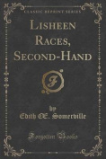 Lisheen Races, Second-Hand