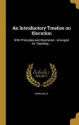 An Introductory Treatise on Elocution