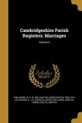 Cambridgeshire Parish Registers. Marriages; Volume 3
