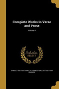 Complete Works in Verse and Prose; Volume 4