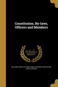 Constitution, By-Laws, Officers and Members