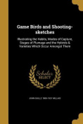Game Birds and Shooting-Sketches