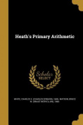 Heath's Primary Arithmetic