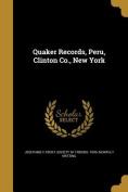 Quaker Records, Peru, Clinton Co., New York