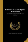 Memories of Angela Aguilar de Mascorro
