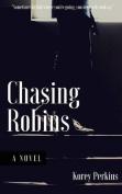 Chasing Robins