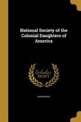 National Society of the Colonial Daughters of America