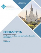 Codaspy 16 6th ACM Conference on Data and Application Security and Privacy
