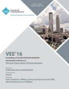 Vee 16 12th ACM Sigplan/Sigops International Conference on Virtual Execution Environments