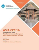 2016 ACM Asia Conference on Computer and Communications Security