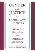 Gender and Justice in Family Law Disputes