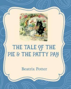 The Tale of the Pie and the Patty Pan