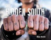 The Hidden South--Come Home