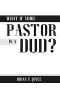 What If Your Pastor Is a Dud?