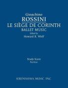 Le Siege de Corinth, Ballet Music