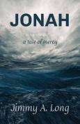 Jonah: A Tale of Mercy