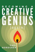 Becoming a Creative Genius {Again}