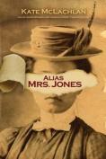Alias Mrs. Jones