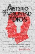 El Misterio de La Voluntad de Dios [Spanish]