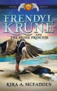 Frendyl Krune and the Stone Princess (Amuli Chronicles