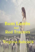 Bum Lambs and Red Tractors