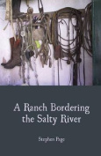 A Ranch Bordering the Salty River