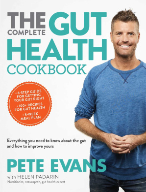 The Complete Gut Health Cookbook: Everything You Need to Know about the Gut and How to Improve Yours