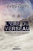 L'Ere Du Verseau (Tome 1) [FRE]