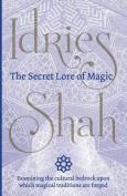 The Secret Lore of Magic