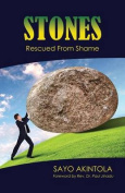 Stones: Rescued from Shame (1)