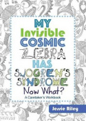 My Invisible Cosmic Zebra Has Sjogren's Syndrome - Now What?
