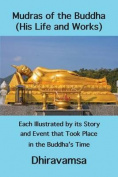 Mudras of the Buddha (His Life and Works)