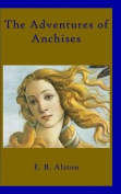 The Adventures of Anchises