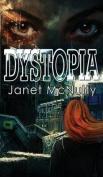 Dystopia (Dystopia Trilogy)