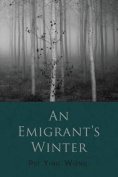 An Emigrant's Winter
