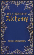 Relationship Alchemy