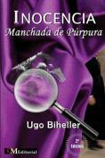 Inocencia Manchada de Purpura [Spanish]