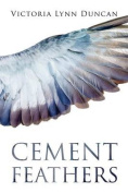 Cement Feathers