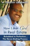 How I Met God in Real Estate