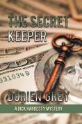 The Secret Keeper (a Dick Hardesty Mystery, #13)
