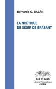 La Noetique de Siger de Brabant  [FRE]