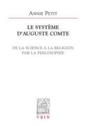 Le Systeme D'Auguste Comte [FRE]