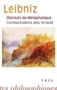 Discours de Metaphysique Correspondance Avec Arnauld  [FRE]