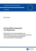 Die Berufliche Integration Von Repatriates [GER]